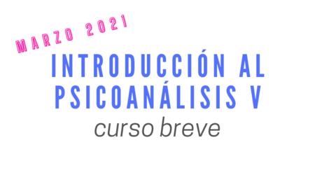 Curso Introducción al Piscoanalisis